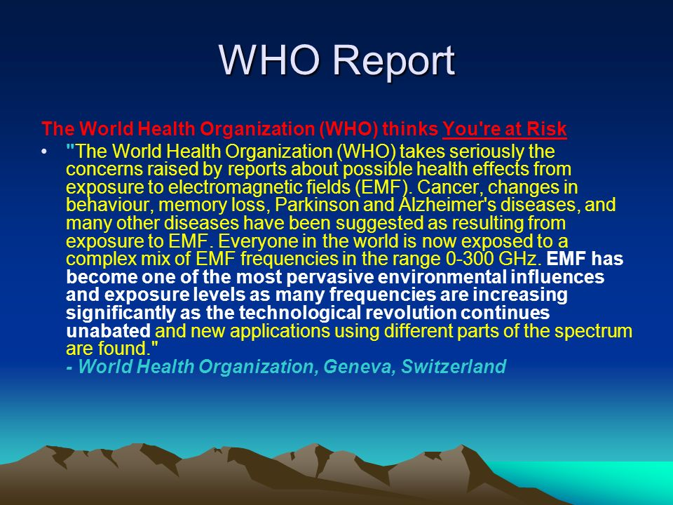 WHO Report The World Health Organization (WHO) thinks You re at Risk