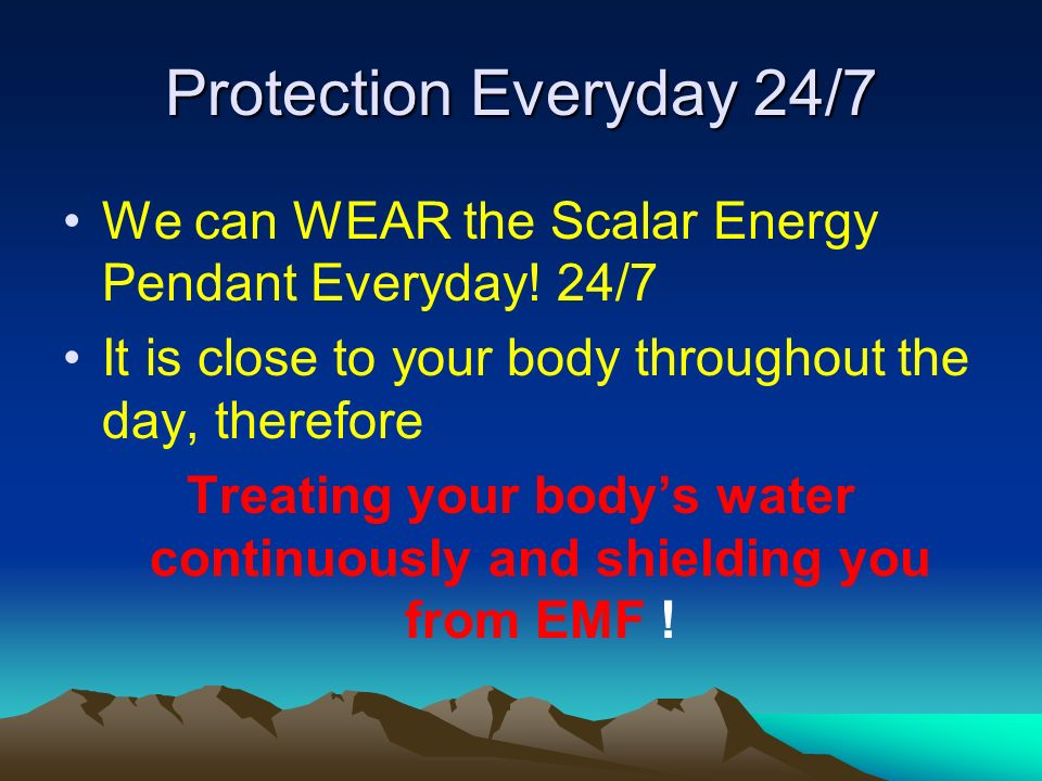 Treating your body's water continuously and shielding you from EMF !