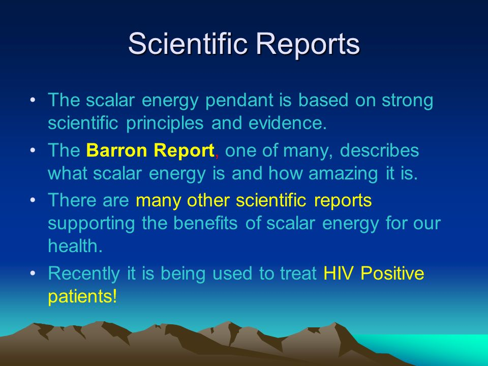 Scientific Reports The scalar energy pendant is based on strong scientific principles and evidence.