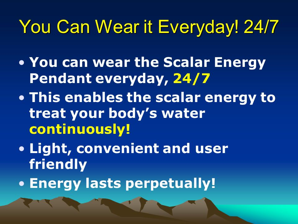 You Can Wear it Everyday! 24/7