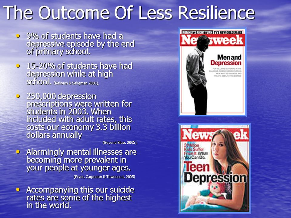 The Outcome Of Less Resilience