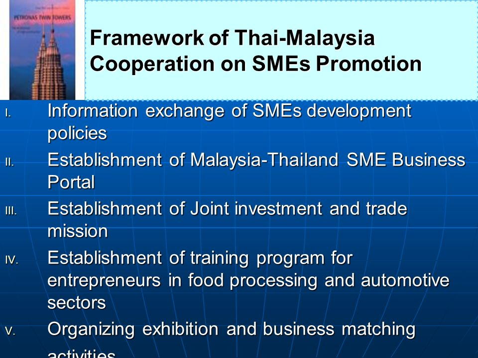 Framework of Thai-Malaysia Cooperation on SMEs Promotion