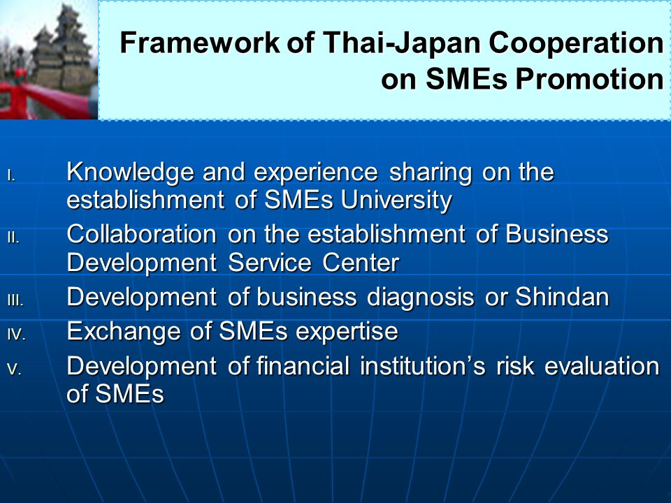 Framework of Thai-Japan Cooperation on SMEs Promotion