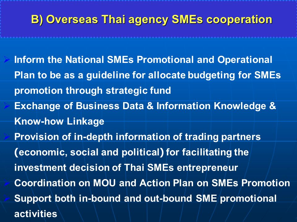 B) Overseas Thai agency SMEs cooperation