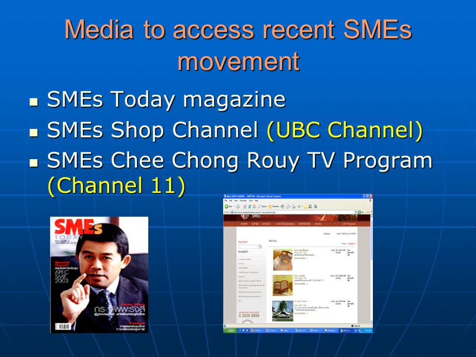 Media to access recent SMEs movement