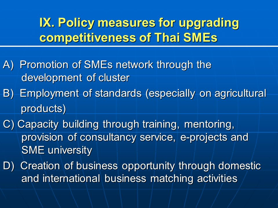 IX. Policy measures for upgrading competitiveness of Thai SMEs