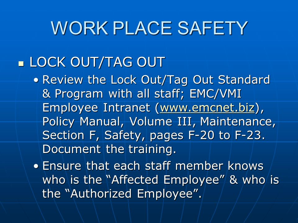 WORK PLACE SAFETY LOCK OUT/TAG OUT
