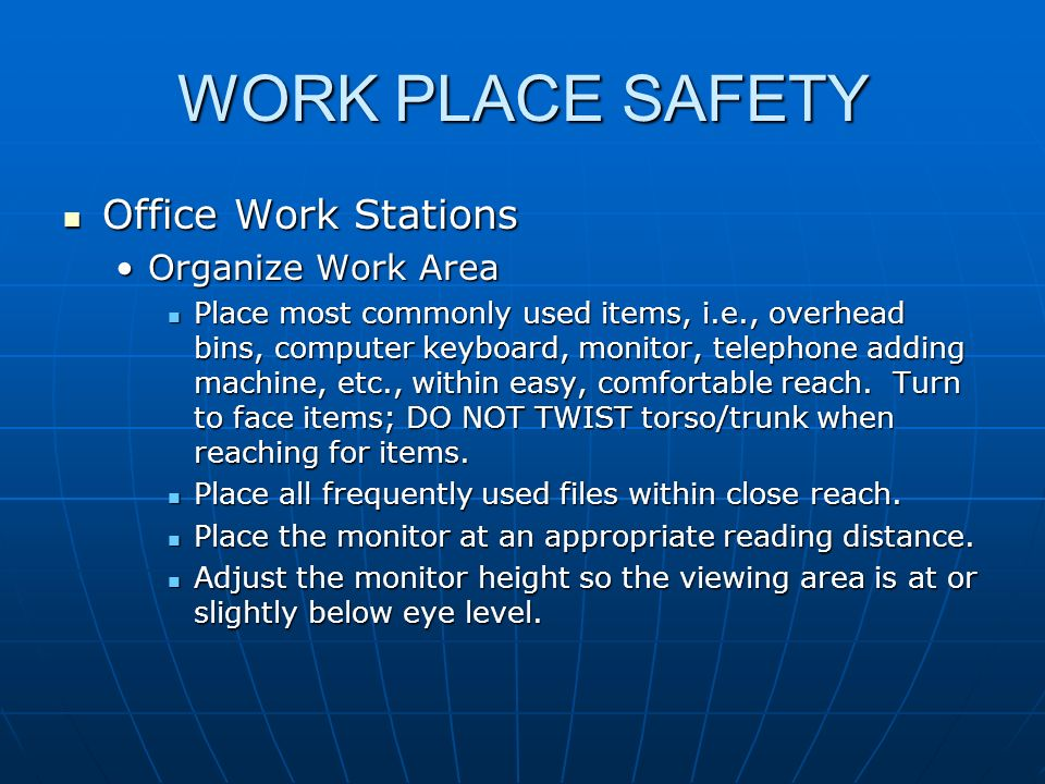 WORK PLACE SAFETY Office Work Stations Organize Work Area