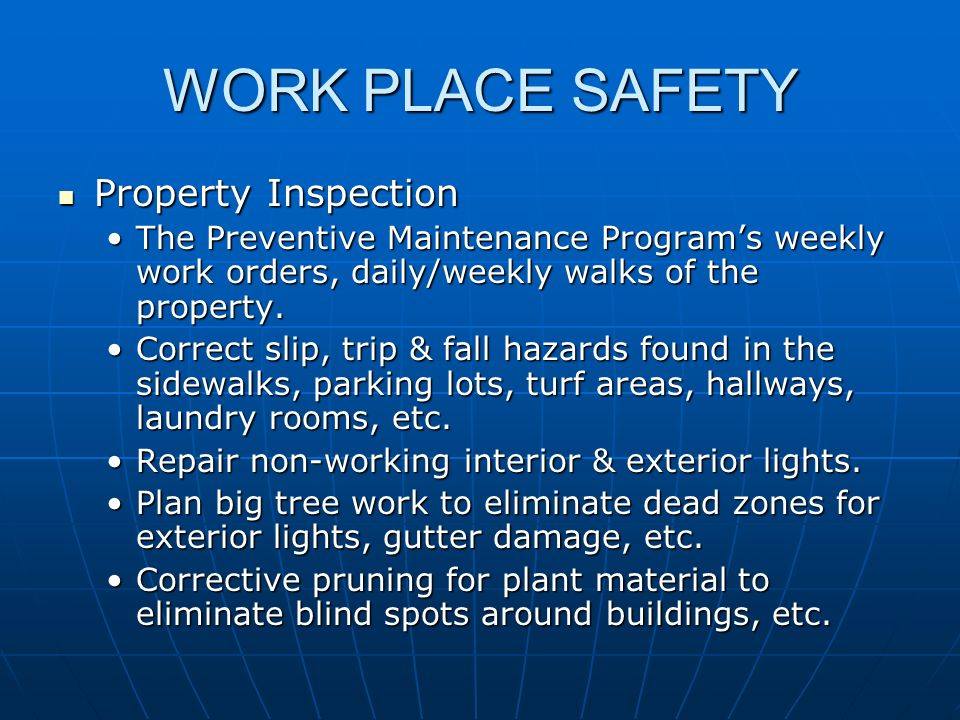 WORK PLACE SAFETY Property Inspection