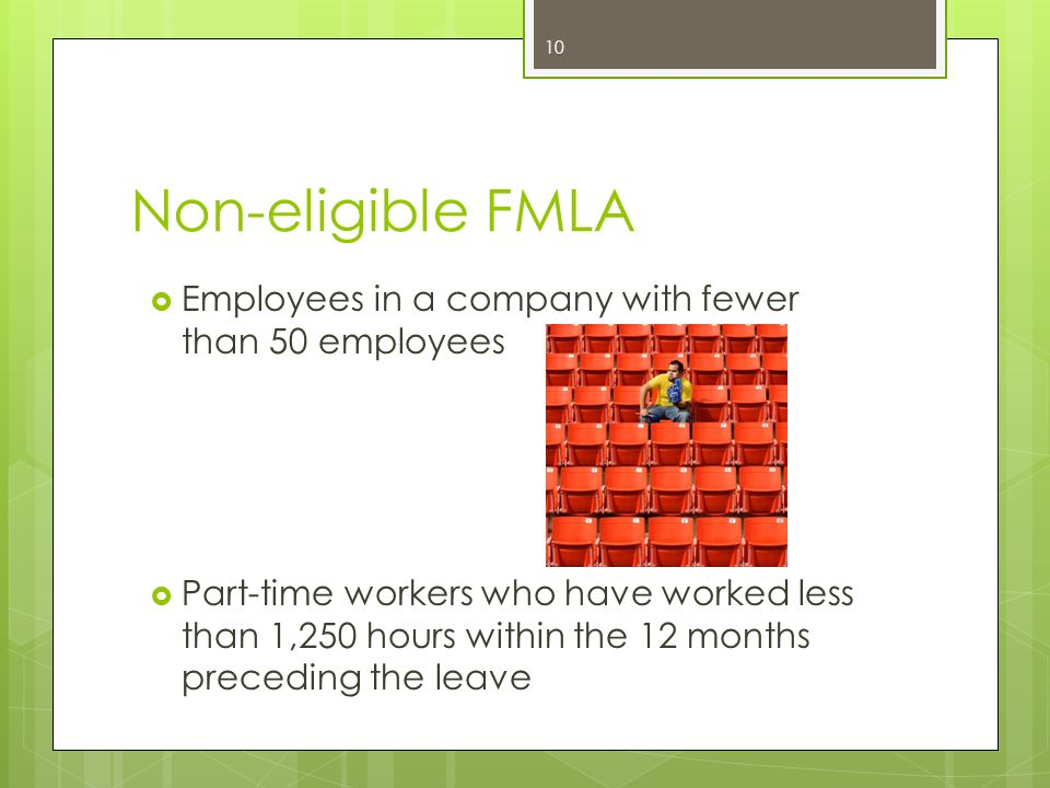 Non-eligible FMLA Employees in a company with fewer than 50 employees