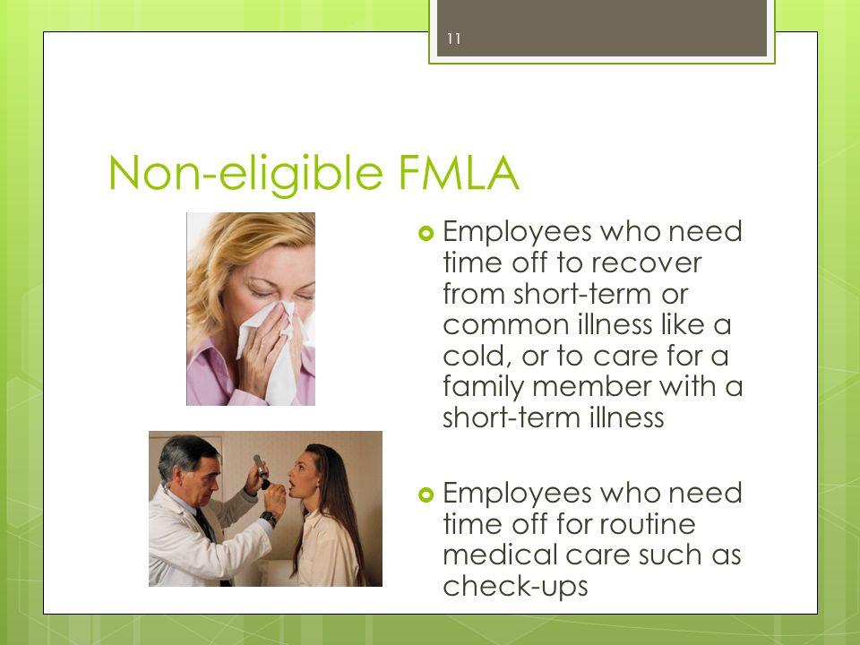 Non-eligible FMLA