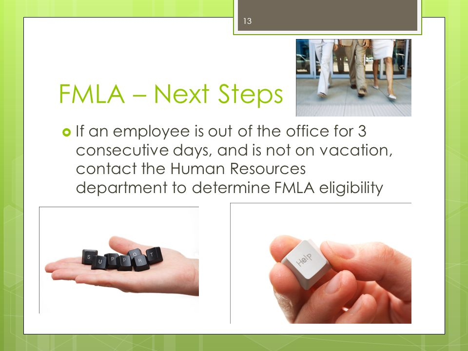FMLA – Next Steps