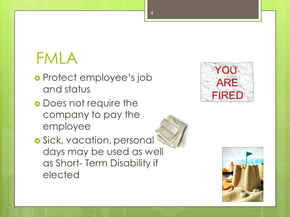 FMLA Protect employee's job and status