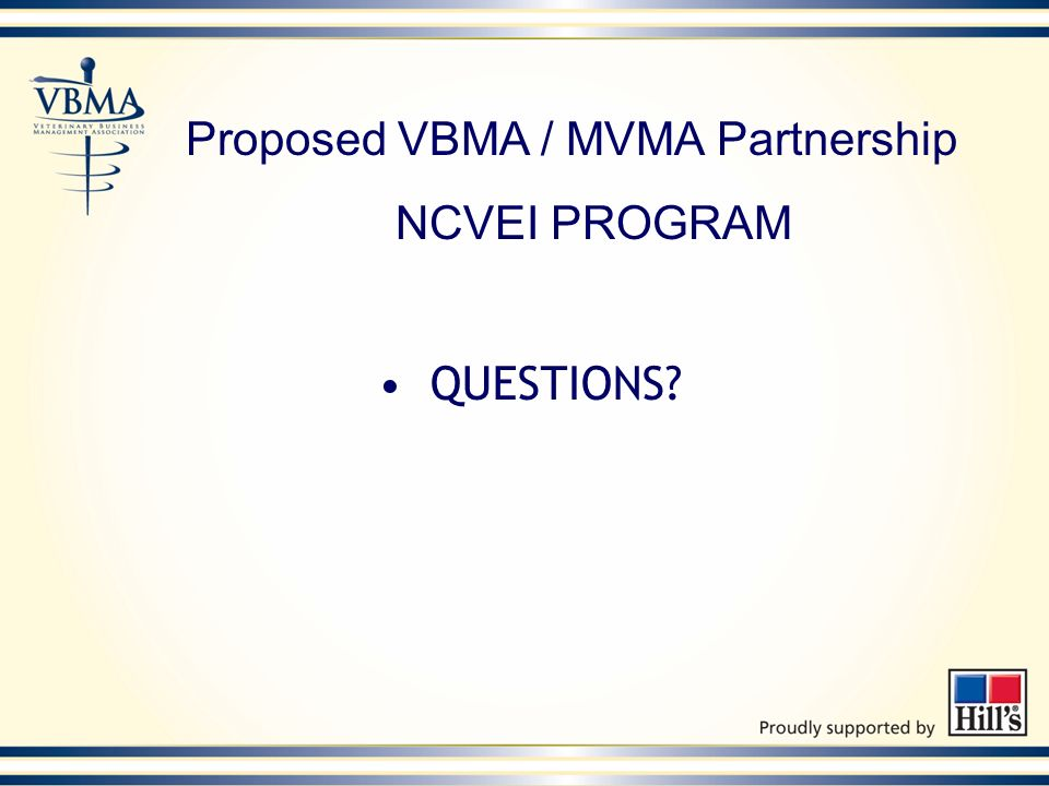 Proposed VBMA / MVMA Partnership