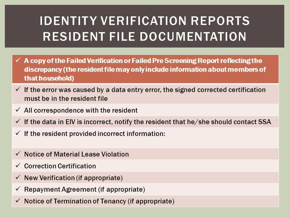 Identity verification reports resident file documentation