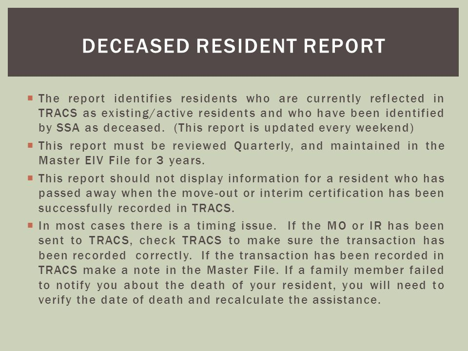 Deceased resident report