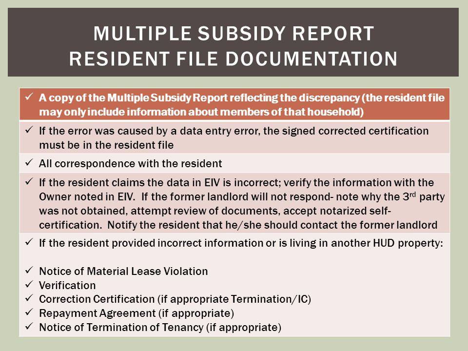Multiple subsidy report resident file documentation