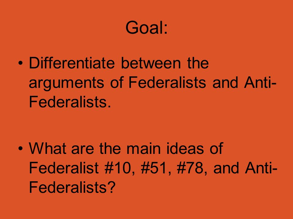 an essay analyzing the disagreements between the federalists and anti federalists Anti federalist arguments the needed balance print reference this published this disagreement would become a great feud between hamilton and in the fight for ratification of the proposed united states constitution between federalists and anti-federalists propaganda played a large role.
