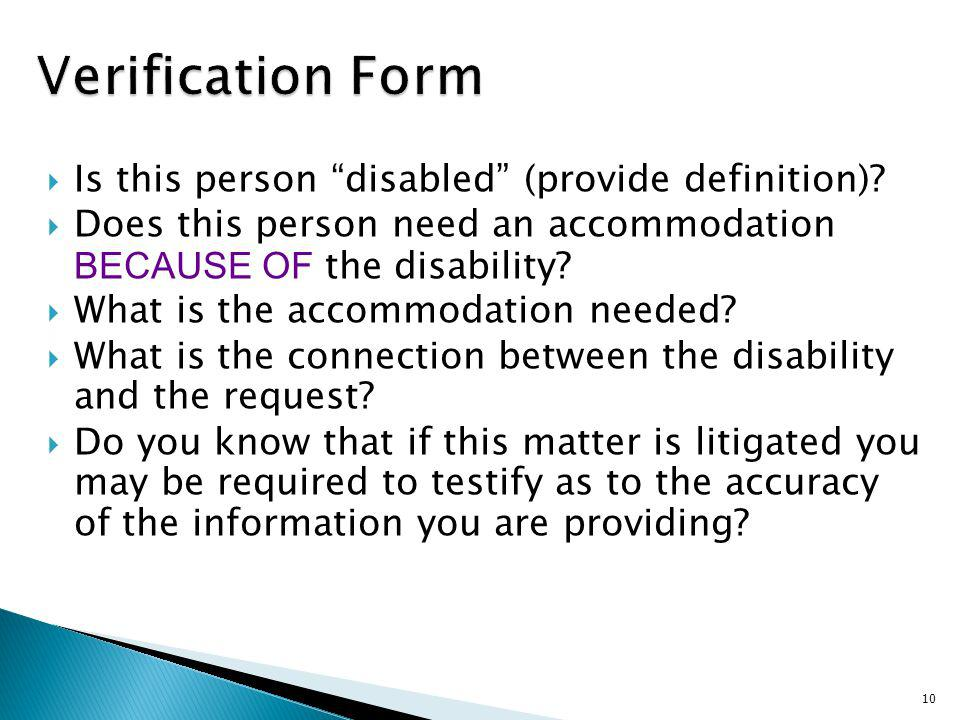 Verification Form Is this person disabled (provide definition)