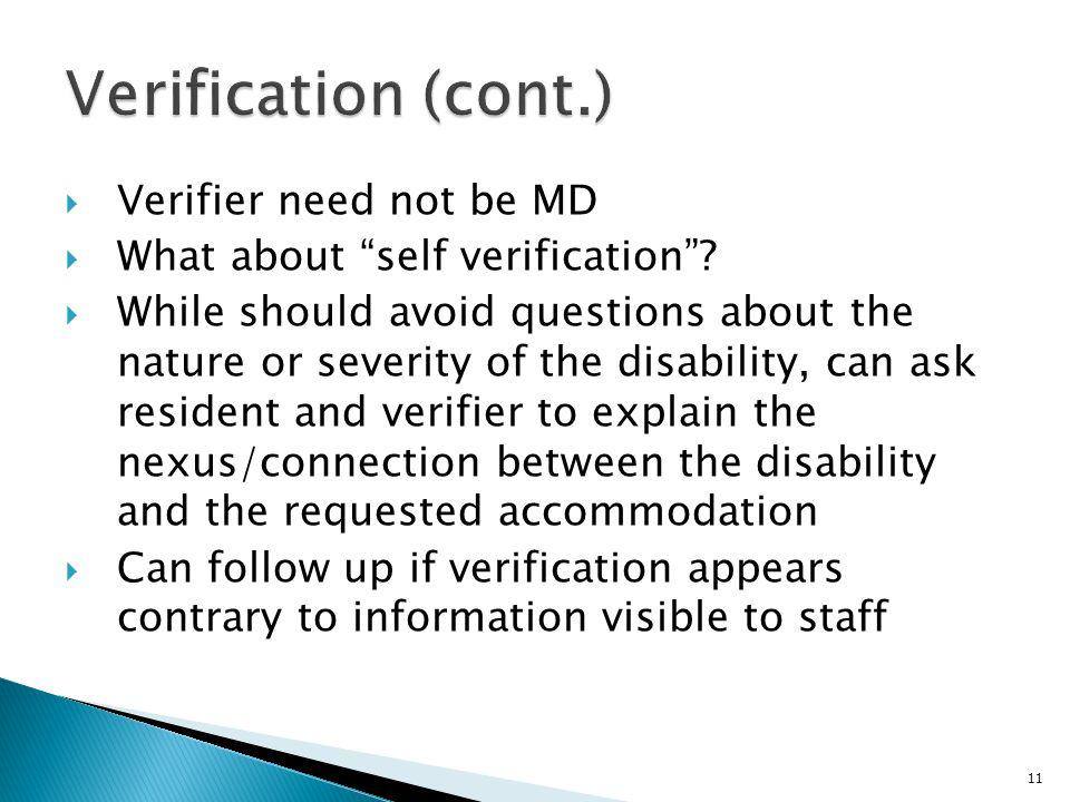 Verification (cont.) Verifier need not be MD