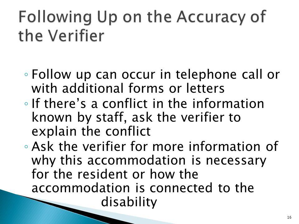 Following Up on the Accuracy of the Verifier