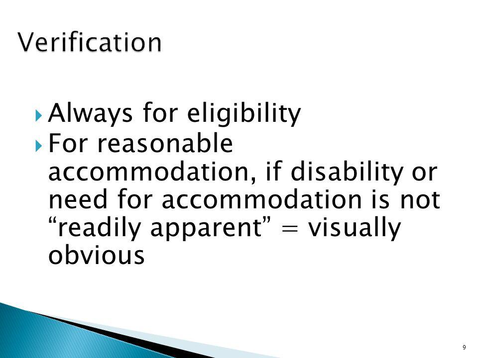Verification Always for eligibility