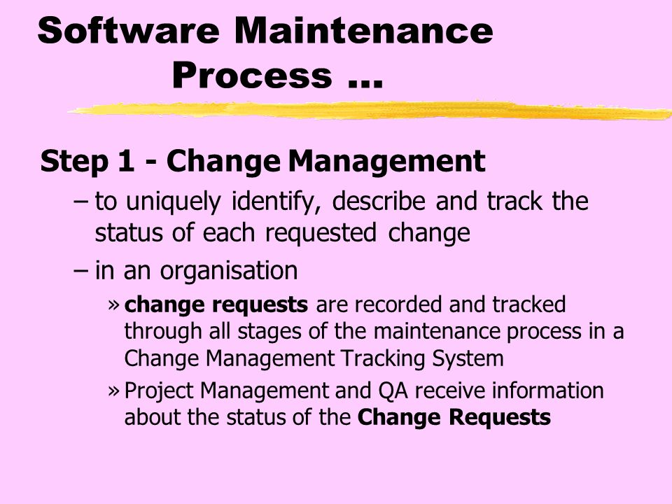 Software Maintenance and Change Control in an Organization