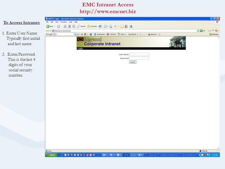 EMC Intranet Access http://www.emcnet.biz