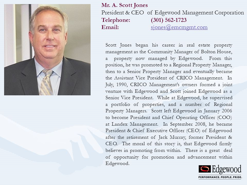President & CEO of Edgewood Management Corporation