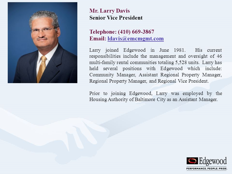 Mr. Larry Davis Senior Vice President Telephone: (410) 669-3867