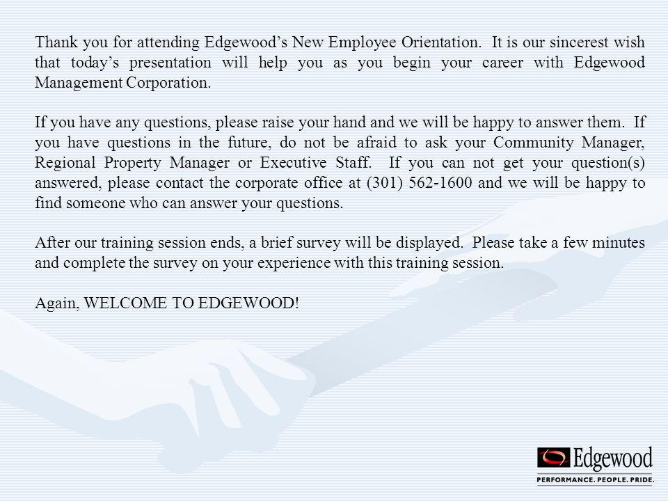 Thank you for attending Edgewood's New Employee Orientation