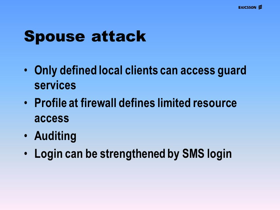 Spouse attack Only defined local clients can access guard services