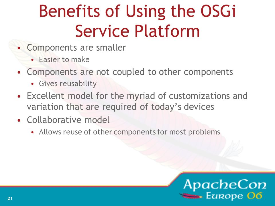 Benefits of Using the OSGi Service Platform