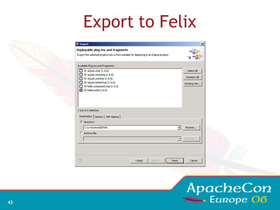 Export to Felix