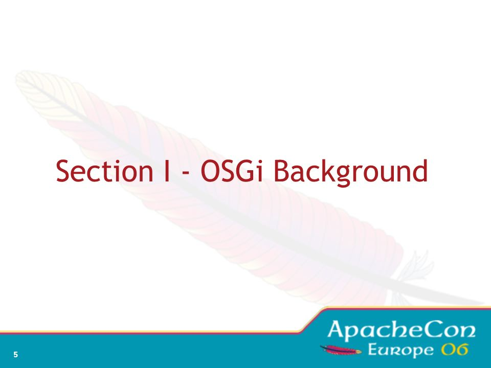 Section I - OSGi Background