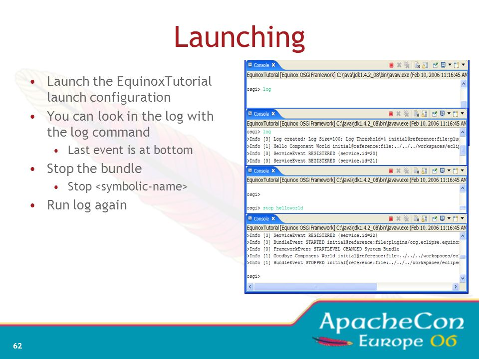 Launching Launch the EquinoxTutorial launch configuration