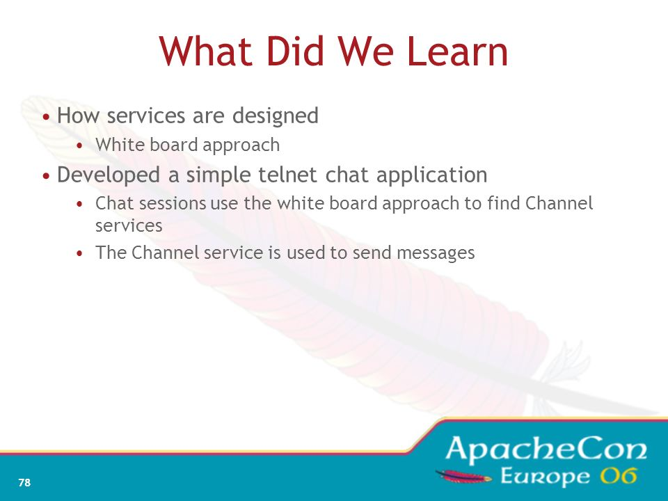 What Did We Learn How services are designed