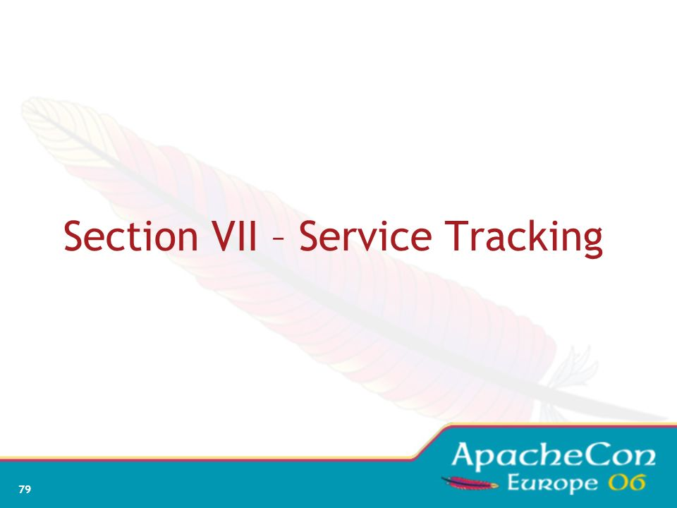 Section VII – Service Tracking