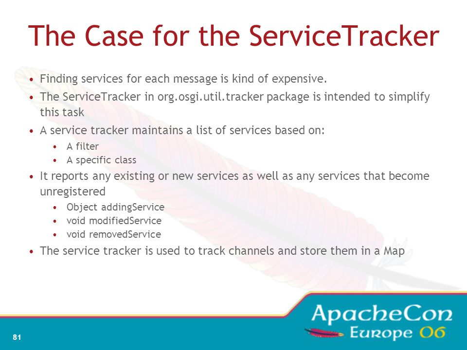 The Case for the ServiceTracker