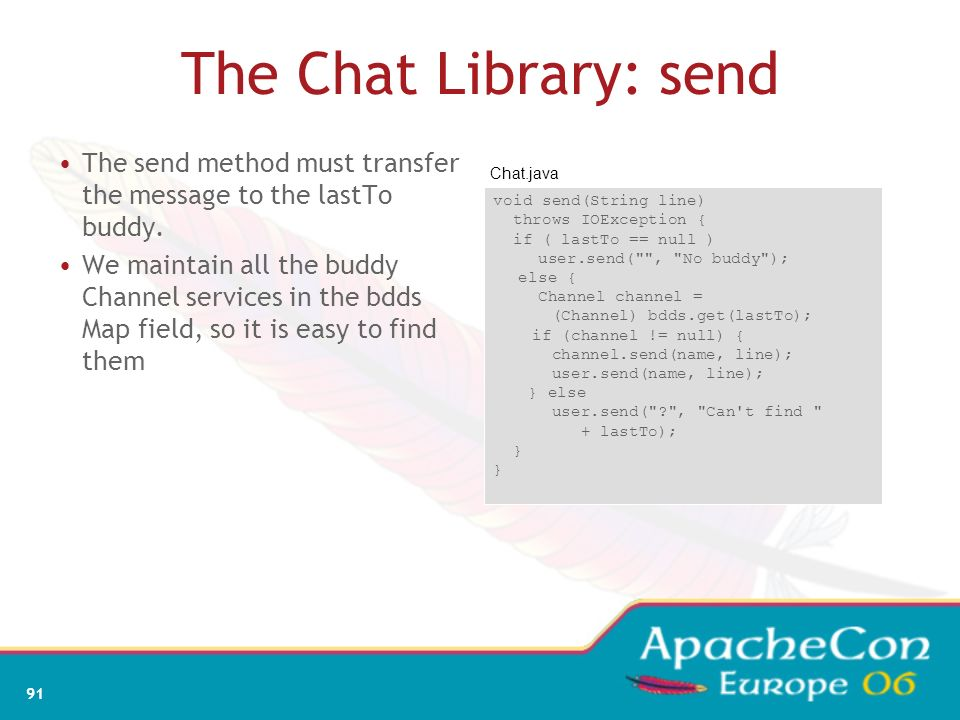 The Chat Library: send The send method must transfer the message to the lastTo buddy.