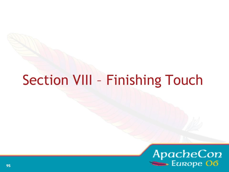 Section VIII – Finishing Touch