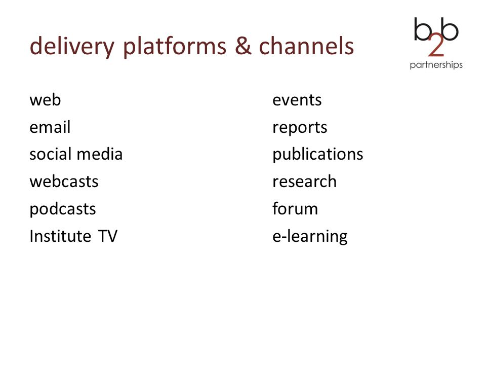 delivery platforms & channels