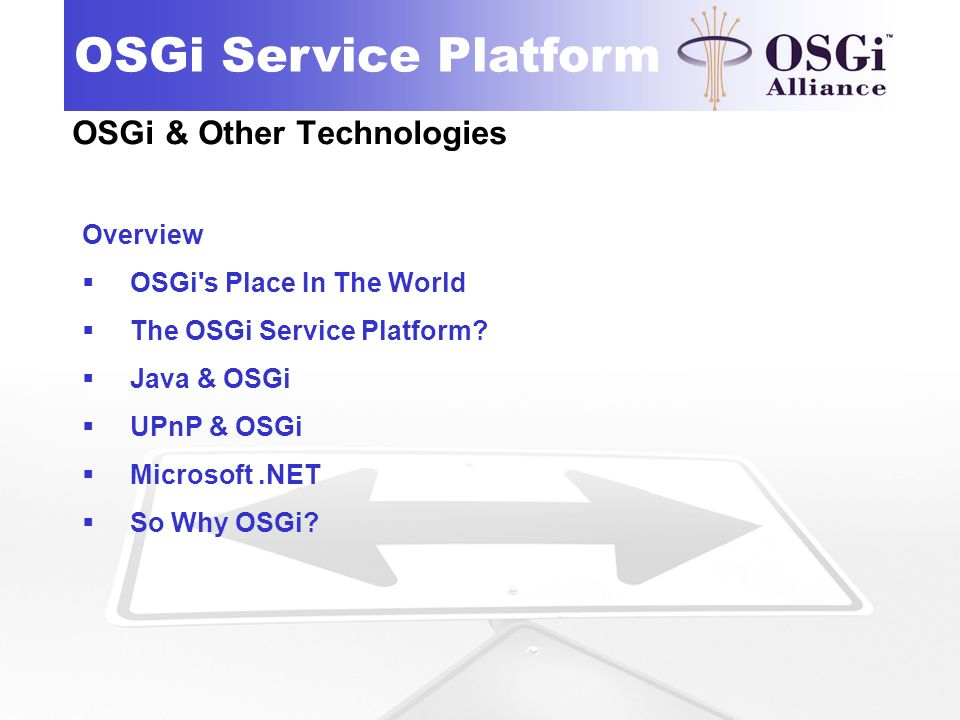OSGi & Other Technologies