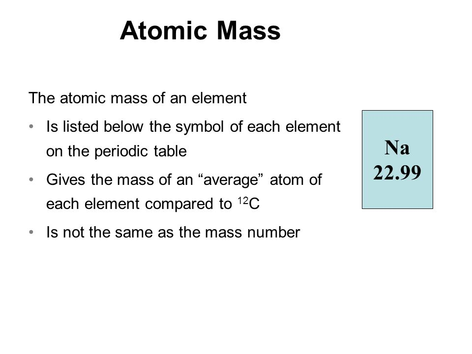 Chapter 3 atoms and elements ppt video online download 30 atomic mass na urtaz Choice Image