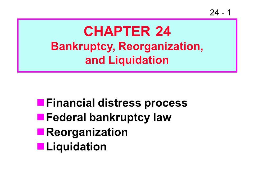 Bankruptcy, Reorganization,