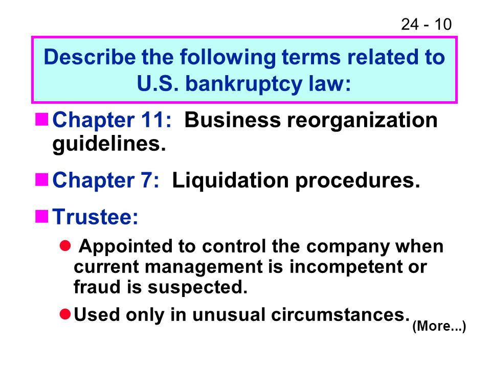 Describe the following terms related to U.S. bankruptcy law: