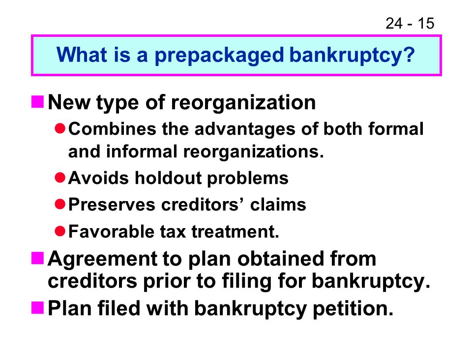 What is a prepackaged bankruptcy