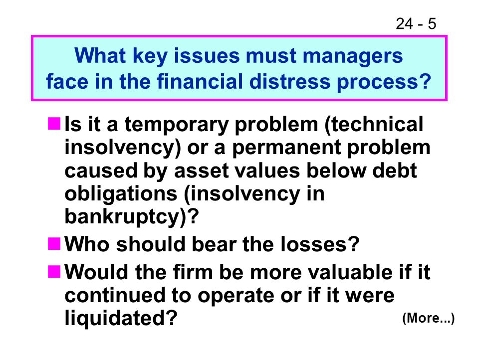 What key issues must managers face in the financial distress process