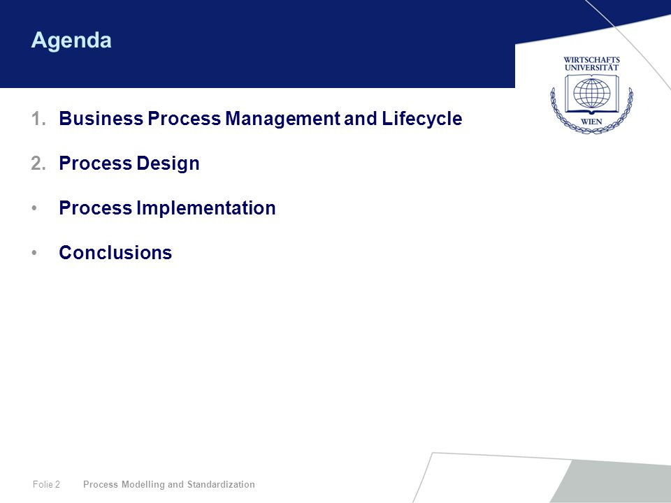 Agenda Business Process Management and Lifecycle Process Design