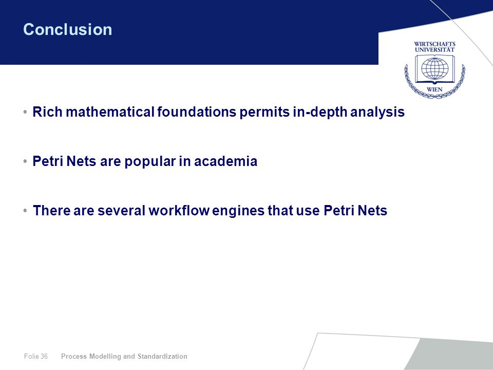 Conclusion Rich mathematical foundations permits in-depth analysis